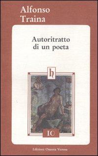 Autoritratto di un poeta.: Traina, Alfonso