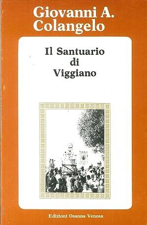 Il santuario di Viggiano.: Colangelo, Giovanni A