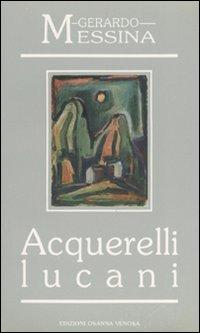 Acquerelli lucani.: Messina, Gerardo