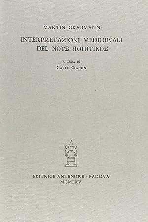 Interpretazioni medioevali del nous poietikos.: Grabmann, Martin