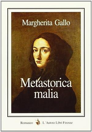 Metastorica malia.: Gallo, Margherita