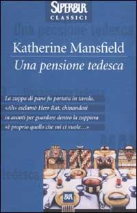 Una pensione tedesca.: Mansfield, Katherine