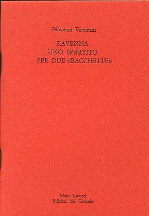 """Ravenna, uno spartito per due """"Bacchette"""". André Frossard e Riccardo Muti.: ..."""