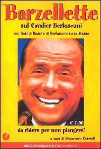 Barzellette sul Cavalier Berlusconi.