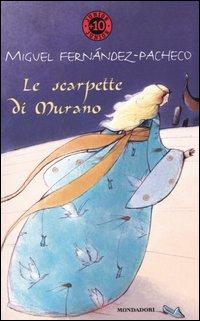 Le scarpette di Murano.: Fern�ndez-Pacheco, Miguel