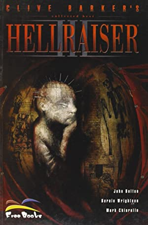 Hell Raiser. Collected Best. Vol. 3: Hell Raiser.: Barker, Clive Bolton, John Wrightson, Bernie