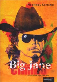 Big Jane.: Cimino, Michael
