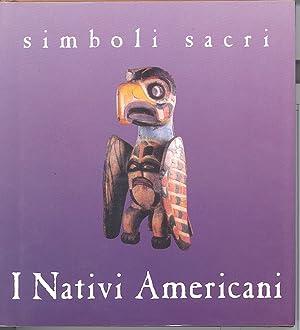 Simboli Sacri. I Nativi Americani.