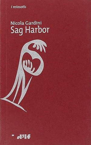 Sag Harbor.: Gardini, Nicola