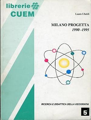 Milano progetta 1990-1995.: Uboldi, Laura