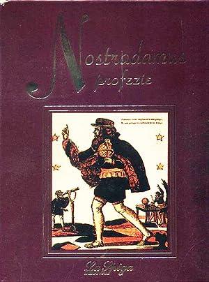 Nostradamus. Profezie ieri, oggi, domani.