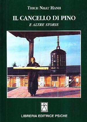 Il cancello di pino e altre storie.: Nhat Hanh, Thich