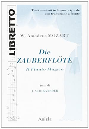 Die zauberflöteIl flauto magico.: Mozart, Wolfgang A