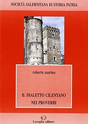 Il dialetto cilentano nei proverbi.: Marino, Roberto