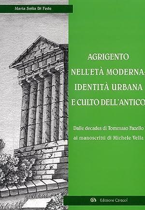 Agrigento nell'Età Moderna. Identità Urbana e Culto dell'Antico. dalle ...