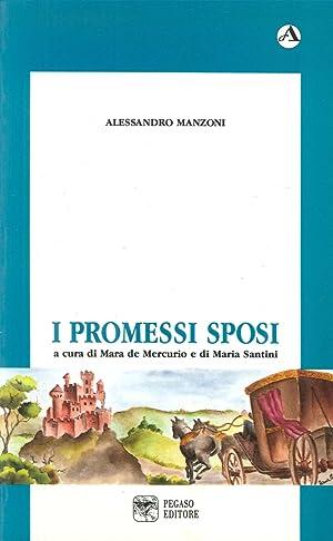 I Promessi sposi.: Manzoni, Alessandro