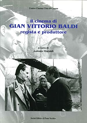 Il Cinema di Gian Vittorio Baldi. Regista e Produttore.