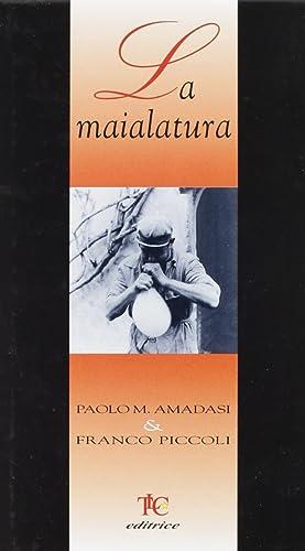 La maialatura.: Amadasi, Paolo M