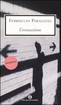 L'evacuazione.: Parazzoli, Ferruccio