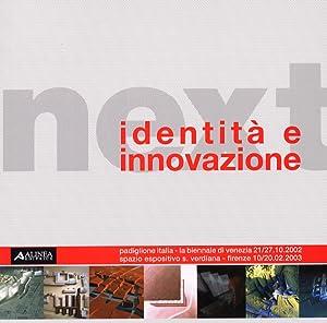 Next. Identità e innovazione.