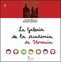 La galleria dell'Accademia. [Spanish Ed.].