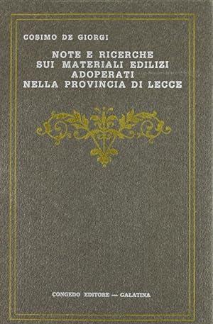 Note e ricerche sui materiali edilizi adoperati nella provincia di Lecce.: De Giorgi, Cosimo