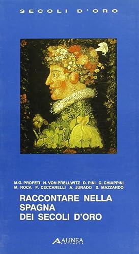 Raccontare nella Spagna dei secoli d'oro.