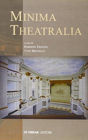 Minima theatralia.: Trovato, Roberto Brunello, Yuri