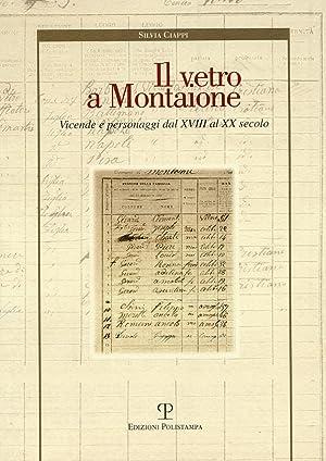 Il vetro a Montaione. Vicende e personaggi dal XVIII al XX secolo.: Ciappi, Silvia