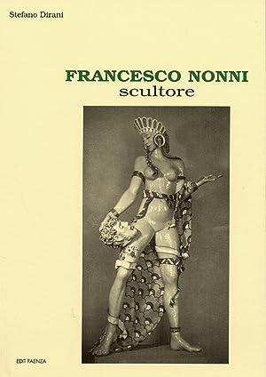 Francesco Nonni. Scultore.: Dirani, Stefano