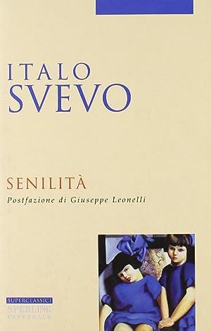 Senilità.: Svevo, Italo