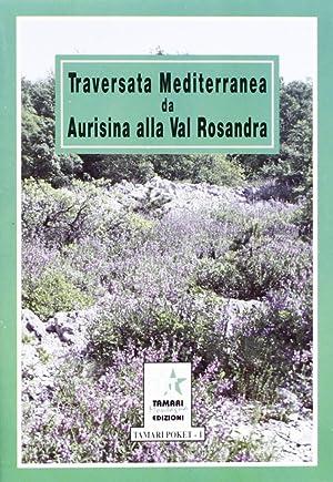 Il Carso. Traversata mediterranea a piedi da Aurisina alla val Rosandra.: Tomasi, Ettore