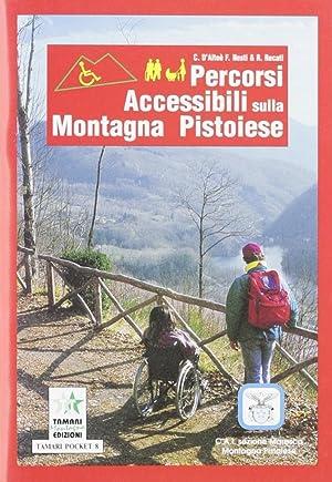 Percorsi accessibili sulla montagna pistoiese.: Recati, Roberto