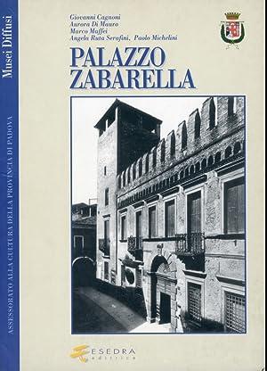Palazzo Zabarella.: Ruta Serafini, Angela Cagnoni, Giovanni Maffei, Marco