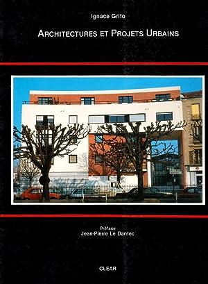 Ignace Grifo. Architectures et projets urbains.: Grifo, Ignace