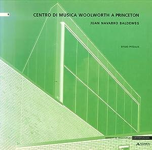 Juan Navarro Baldeweg. Centro di musica Woolworth a Princeton.: Pitzalis, Efisio