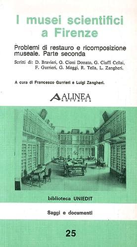 I musei scientifici a Firenze. II. Problemi: Gurrieri, Francesco
