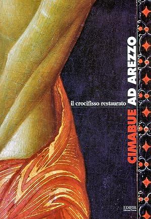 Cimabue ad Arezzo. Il crocifisso restaurato.