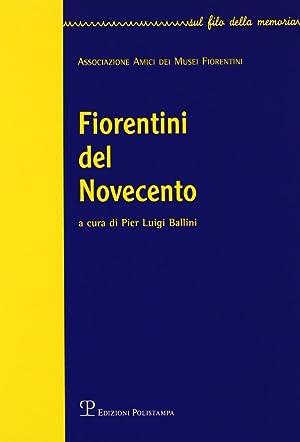 Fiorentini del Novecento.