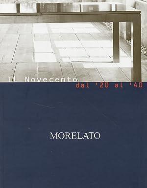 Il Novecento dal '20 al '40. Morelato.