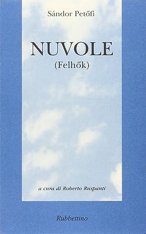Nuvole (Felhok).: Petöfi, Sándor