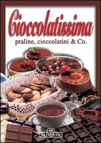 Cioccolatissima.