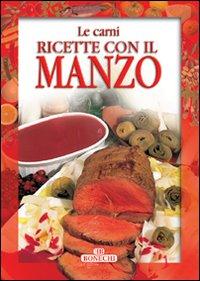 Ricette con il Manzo.