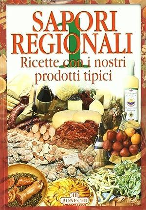 Sapori regionali. Vol. 1.