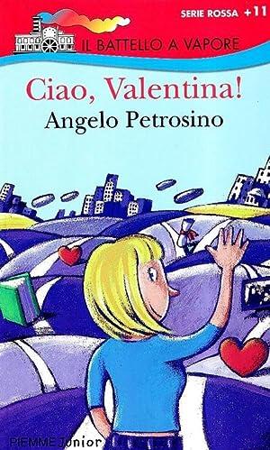 Ciao, Valentina!: Petrosino, Angelo