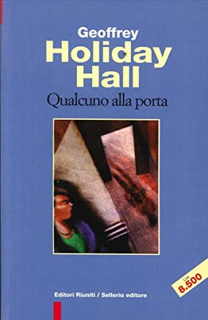 Qualcuno alla Porta.: Holiday, Hall, Geoffrey
