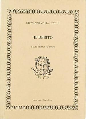 Il debito.: Cecchi, Giovanni M