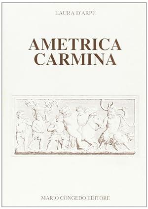 Ametrica carmina.: D'Arpe, Laura