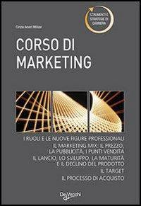 Corso di marketing.: Ameri Molzer, Cinzia