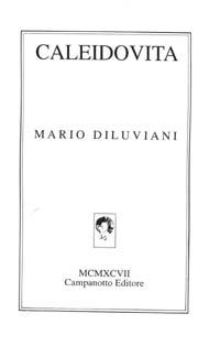 Caleidovita.: Diluviani, Mario